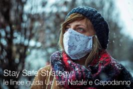 Stay Safe Strategy: le linee guida UE per  il periodo invernale