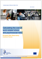 Calculating the cost of work-related stress and psychosocial risks