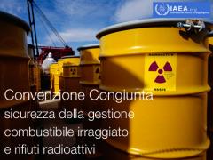 Convenzione congiunta sicurezza combustibile esaurito e rifiuti radioattivi