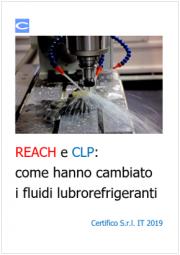 REACH E CLP: I fluidi lubrorefrigeranti
