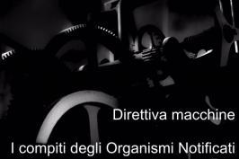 Direttiva macchine: I compiti degli Organismi Notificati (RFU)