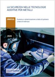 La sicurezza nelle tecnologie additive per metalli