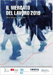 Mercato del lavoro   Terzo Rapporto di Inail, Istat, Ministero del Lavoro, Inps e Anpal