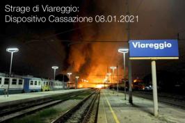 Strage di Viareggio: Dispositivo Cassazione 08.01.2021