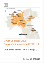 DPCM 8 marzo: Sintesi misure Zona arancione