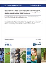 UNI/PdR 99:2021 | Linee guida Riduzione e compensazione delle emissioni GHG