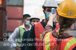 CISL Guida aggiornata Protocollo aziendale anti-contagio del 06.04.2021