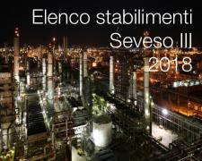 Rischio industriale: elenco stabilimenti Seveso III - Giugno 2018
