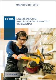 Malprof 2015-2016 - IX rapporto Inail - Regioni malattie professionali