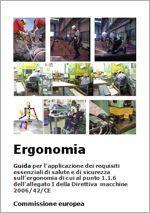 Guida per l'applicazione dei requisiti essenziali di salute e di sicurezza sul ergonomia di cui al punto 1.1.6 dell'allegato I della Direttiva Macchine 2006/42/CE