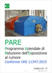 Modello PARE: Programma Aziendale di Riduzione dell'Esposizione (PARE) al rumore UNI 11347:2015