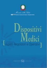 Dispositivi medici - Aspetti regolatori e operativi