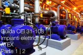 Guida CEI 31-108 Impianti elettrici ATEX