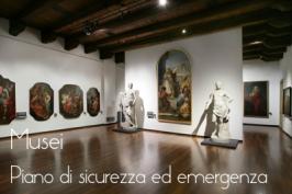 Piano sicurezza ed emergenza: musei e luoghi cultura statali