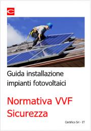 Guida installazione impianti fotovoltaici | Normativa VVF e Sicurezza