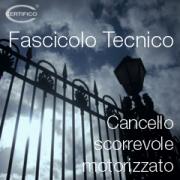 Fascicolo Tecnico Cancello motorizzato | Ed. 2019