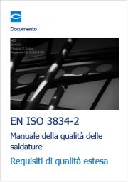 EN ISO 3834-2 Manuale della qualità delle saldature