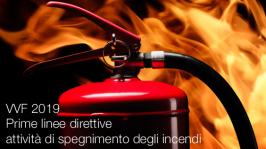 VVF 2019 | Prime linee direttive attività di spegnimento degli incendi