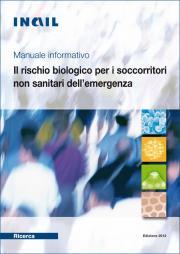 Manuale informativo Il rischio biologico per i soccorritori non sanitari dell'emergenza