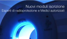 Nuovi moduli iscrizione: Esperti di radioprotezione e Medici autorizzati
