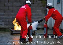 Materiale didattico Formazione Addetti Antincendio Rischio Elevato
