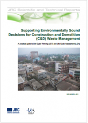 Supporting Environmentally Sound Decisions for Construction and Demolition (C&D) Waste Management
