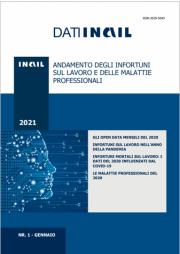 Dati INAIL 01/2021 - Andamento infortuni sul lavoro e malattie professionali