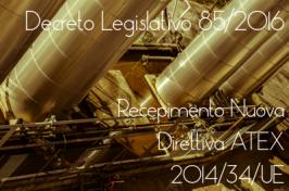 Decreto Legislativo 85/2016 ATEX