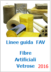 Le Fibre Artificiali Vetrose (FAV)