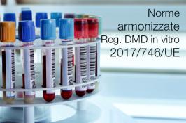 Norme armonizzate Regolamento dispositivi medici-diagnostici in vitro 2017/746/UE