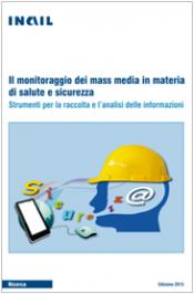 Il monitoraggio dei mass media in materia di salute e sicurezza
