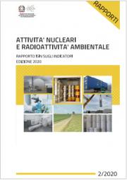 Rapporto ISIN Indicatori attività nucleari e radioattività ambientale 2020