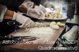 Autocontrollo alimentare e HACCP: Quadro normativo