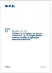 8° Rapporto attività Sorveglianza del Mercato Direttiva Macchine