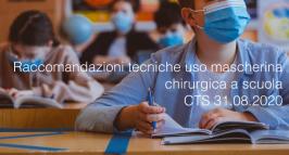 Raccomandazioni tecniche uso mascherina chirurgica a scuola CTS