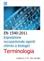 EN 1540:2011 Esposizione occupazionale agenti chimici e biologici | Terminologia