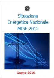 Situazione Energetica Nazionale 2015 - MISE