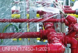 UNI EN 17450-1:2021 Sistemi fissi estinzione incendi - acqua nebulizzata
