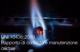 UNI 10436:2019 | Rapporto di controllo e manutenzione caldaie