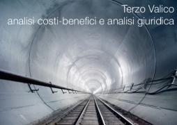 Terzo Valico: analisi costi-benefici e analisi giuridica