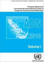 ADN 2015 - Accordo Internazionale per il Trasporto di Merci Pericolose per Vie di Navigazione Interna