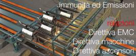 Requisiti di Immunità / Emissione: Direttiva EMC, Macchine e Ascensori