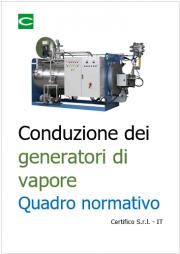 Conduzione dei generatori di vapore: quadro normativo