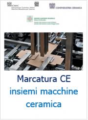Marcatura CE insiemi di macchine ciclo produzione ceramico