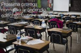 Prossima proroga normativa antincendio edifici scolastici e asili nido