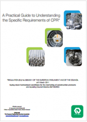 Guide to Understanding the Specific Requirements of the Construction Products Regulation
