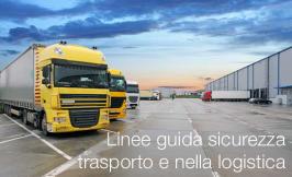 Linee guida sulla sicurezza nel trasporto e nella logistica