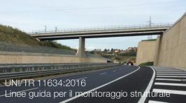 UNI/TR 11634:2016 Linee guida per il monitoraggio strutturale