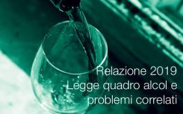 Relazione 2019 Legge quadro alcol e problemi correlati