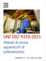 UNI ISO 4310:2021 | Metodi di prova apparecchi di sollevamento